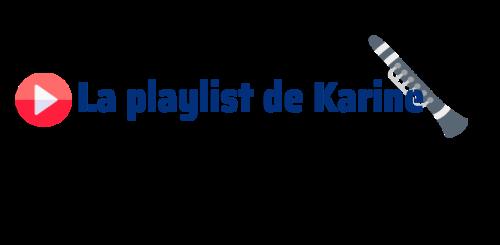 Playlist de Karine clarinettiste